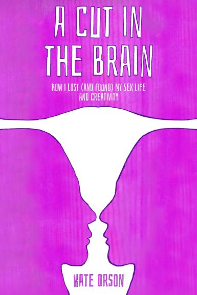 A Cut in the Brain 2